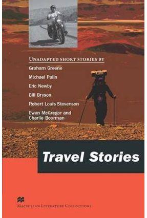 Travel Stories - Macmillan Literature Collections - Macmillan Macmillan | Hoshan.org