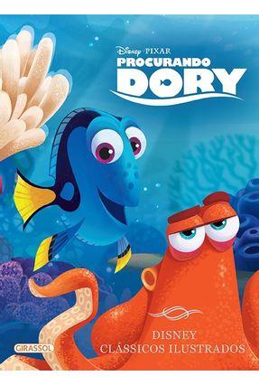 Procurando Dory - Col. Disney Clássicos Ilustrados - Disney Disney   Nisrs.org