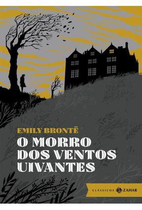 O Morro Dos Ventos Uivantes: Edição Bolso De Luxo - Brontë,Emily | Hoshan.org
