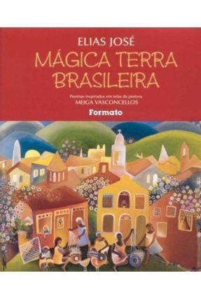 Mágica Terra Brasileira - José,Elias pdf epub