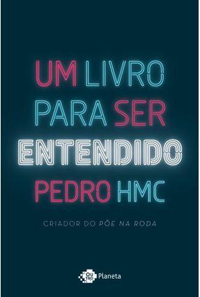 Um Livro Para Ser Entendido - Pedro Hmc pdf epub