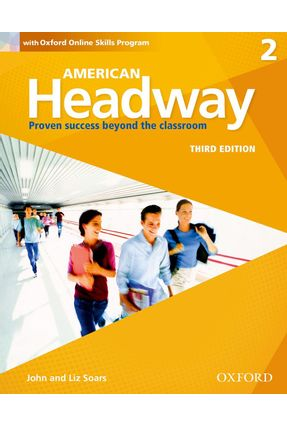 American Headway 2 - Students Book + Oxford Online Skills Program Pack - Liz Soars John Soars | Nisrs.org