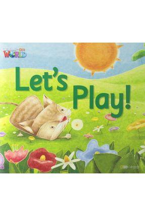 Welcome To Our World 1 - Let´S Play! - Big Book - Joan Kang Shin O´sullivan,Jill Korey   Nisrs.org