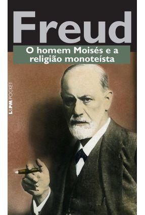 O Homem Moisés E A Religião Monoteísta - Freud,Sigmund pdf epub