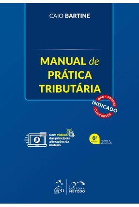 Manual De Prática Tributária - Bartine,Caio pdf epub