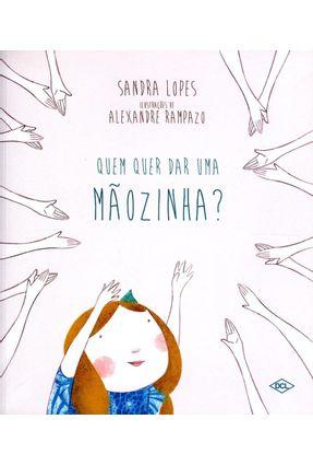 Quem Quer Dar Uma Mãozinha? - Sandra Lopes Alexadre Rampazo | Nisrs.org