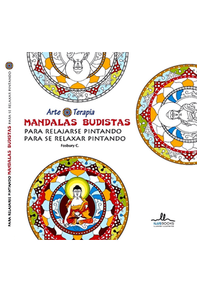 Mandalas Budistas Para Relajarse Pintando - Mandalas Budistas Para Se Relaxar Pintando - C.,Fosbury pdf epub