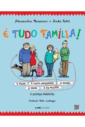 É Tudo Família! - Maxeiner,Alexandra pdf epub