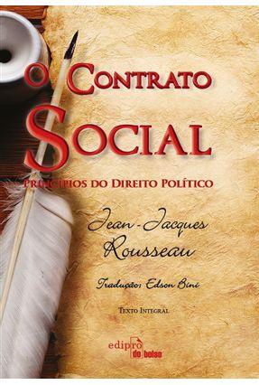 O Contrato Social - Princípios do Direito Político - 2ª Ed. 2015 - Rousseau,Jean-jacques   Hoshan.org