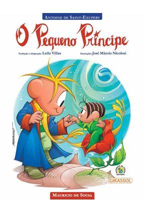 Turma da Mônica - o Pequeno Princípe - Saint-Exupéry,Antoine De Sousa,Mauricio de pdf epub