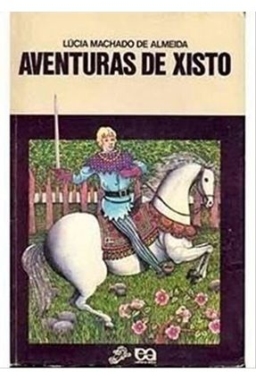 Aventuras De Xisto - 23ª Ed - Col. Vaga-Lume - Almeida,Lúcia Machado De pdf epub