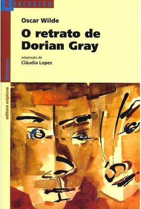 O Retrato de Dorian Gray - Col. Reencontro - 5ª Edição 2003 - Wilde,Oscar pdf epub