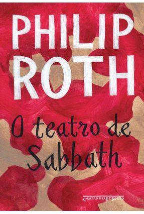 O Teatro De Sabbath - Roth,Philip   Hoshan.org