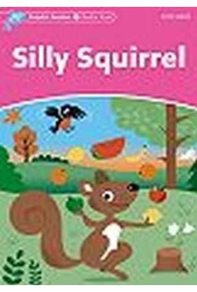 Silly Squirrel - Col. Dolphin Readers - Wright,Craig   Tagrny.org