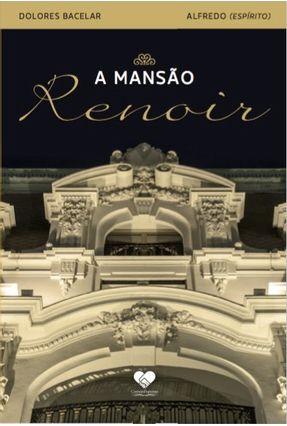 A Mansão Renoir - Barcelar,Dolores | Hoshan.org