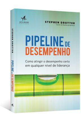 Pipeline de Desempenho - Drotter,Stephen   Tagrny.org