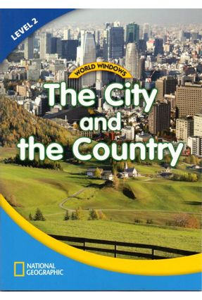 World Windows 2 - The City And The Country - Student Book - Cengage Learning,Heinle   Nisrs.org