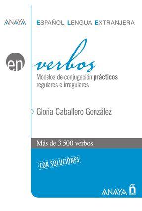 Verbos - Anaya Español Lengua Extranjera - González,Gloria Caballero pdf epub