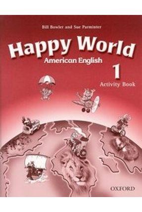 Happy World 1 - American English - Activity Book - Bower,Bill pdf epub