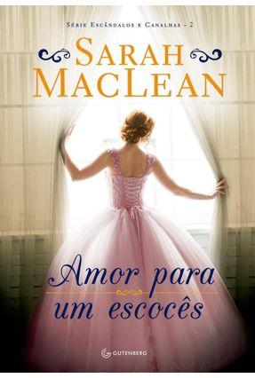 Amor Para Um Escocês - Maclean,Sarah | Hoshan.org