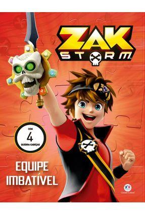 Zak Storm - Equipe Imbatível - Editora Ciranda Cultural | Tagrny.org