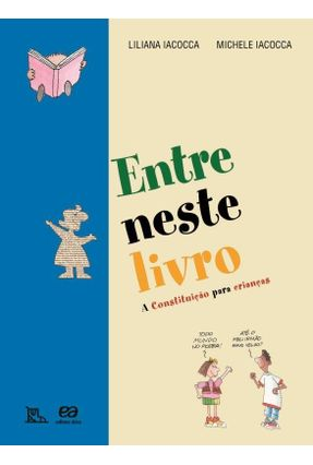 Entre Neste Livro - a Constituição Para Crianças - Iacocca,Michele Iacocca,Liliana | Hoshan.org