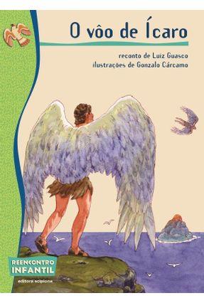 O Vôo de Ícaro - Col. Reencontro Infantil - Guasco,Luiz pdf epub