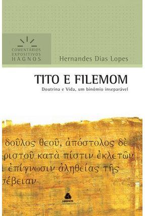 Tito E Filemom - Comentários Expositivos - Dias Lopes,Hernandes pdf epub