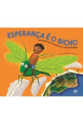 Esperança É o Bicho - Brincando Com As Palavras e a Biodiversidade - G. Nigro, Rogério | Nisrs.org