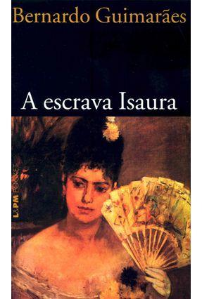 A Escrava Isaura - Pocket / Bolso - Guimaraes,Bernardo pdf epub