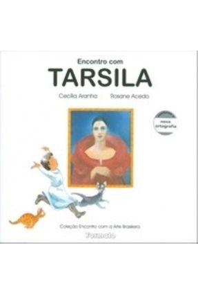 Encontro Com Tarsila - Conforme a Nova Ortografia - Aranha,Cecilia | Nisrs.org