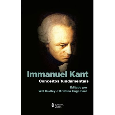 Immanuel Kant - Conceitos Fundamentais