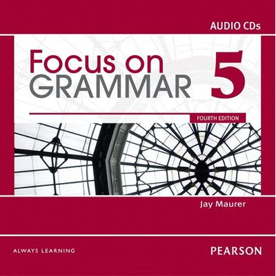 Focus On Grammar 5 Classroom Audio Cds