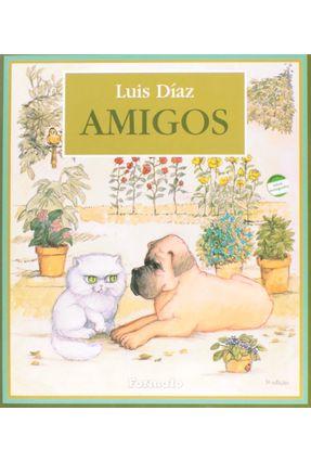 Amigos - Conforme a Nova Ortografia - Diaz,Luis pdf epub