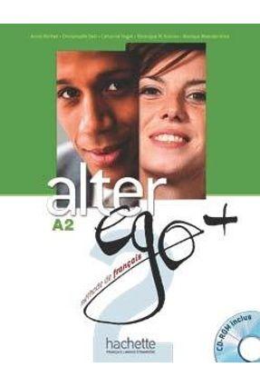 Alter Ego + Niveau 2 - Livre de l'élève + CD-ROM + Parcours digital® - Berthet,Annie | Hoshan.org