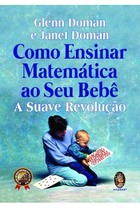 Como Ensinar Matemática Ao Seu Bebê - Domain,Glen Domain,Janet pdf epub