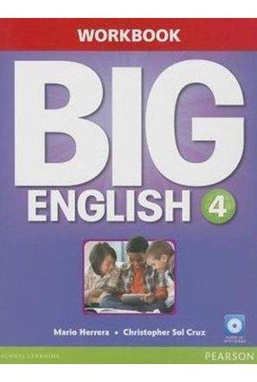 Big English 4 - Workbook Wtih CD - Herrera,Mario Sol Cruz,Christopher   Tagrny.org