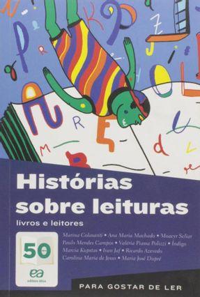 Histórias Sobre Leituras - Livros e Leitores - Machado,Ana Maria pdf epub