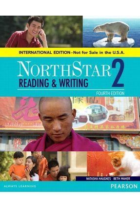 Northstar 2 - Reading And Writing - Student Book - International Edition - Francis Boyd Numrich,Carol | Hoshan.org