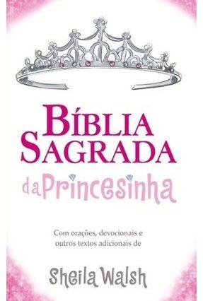 Bíblia Sagrada da Princesinha Ntlh - Capa Dura - Walsh,Sheila   Hoshan.org