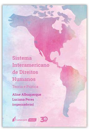 Sistema Interamericano De Direitos Humanos