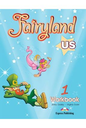 Fairyland Us 1 - Workbook - Dooley,Jenny Evans,Virginia | Hoshan.org