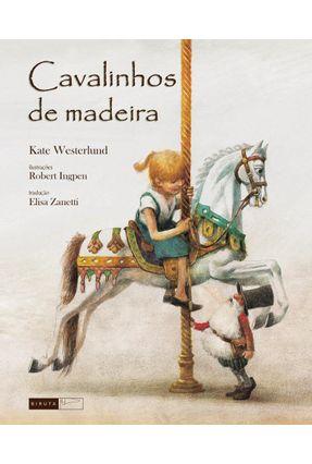 Cavalinhos de Madeira - Nova Ortografia - Westerlund,Kate | Nisrs.org