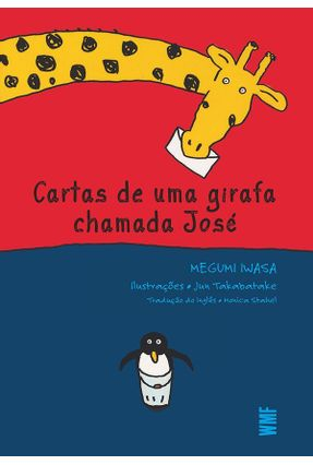 Cartas de Uma Girafa Chamada José - Iwasa ,Megumi pdf epub