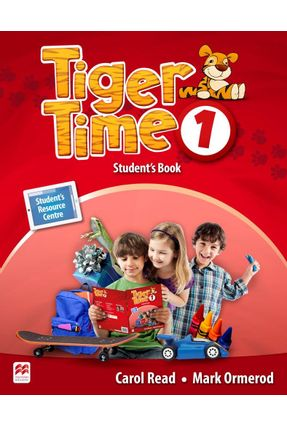 Tiger Time Student's Book With Ebook Pack-1 - Read,Carol Ormerod,Mark | Hoshan.org