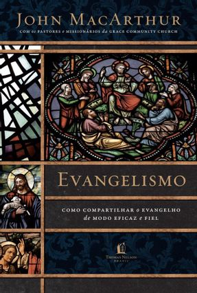 Evangelismo - MacArthur,John | Hoshan.org
