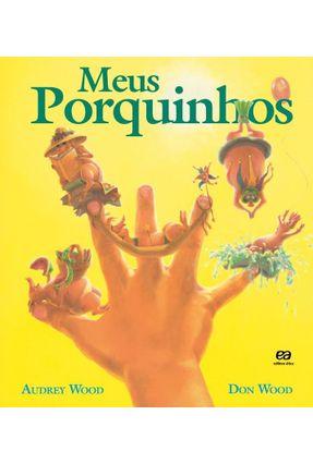 Meus Porquinhos - Col Abracadabra - Wood,Audrey | Nisrs.org