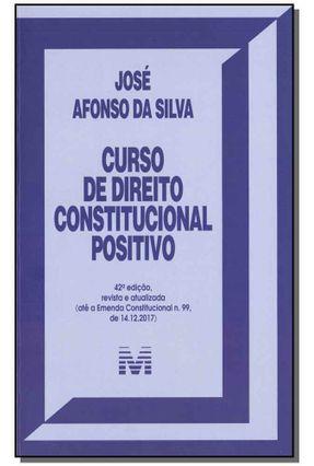Curso De Direito Constitucional Positivo - 42ª Ed. 2019 - SILVA,JOSE AFONSO | Hoshan.org