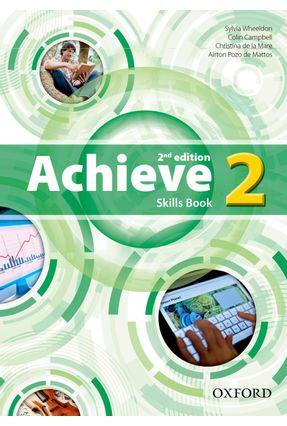 Achieve - Skills Book - Level 2 - 2ª Ed. - Oxford,Editora | Hoshan.org