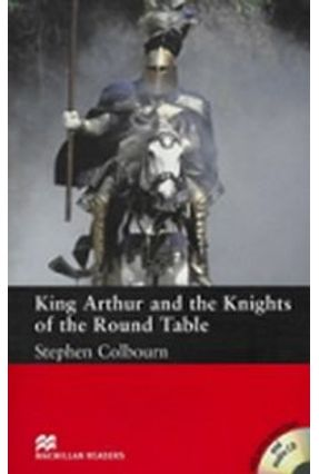 King Arthur & The Knights Of The Round Table - Audio CD Included - Macmillan Readers - Macmillan | Hoshan.org